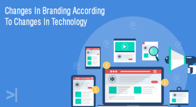 Changes in Branding According to Changes in Technology