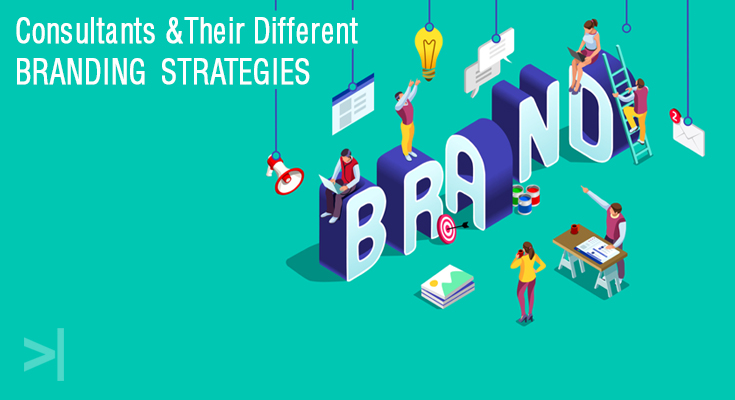 Consultants & Their Different Branding Strategies