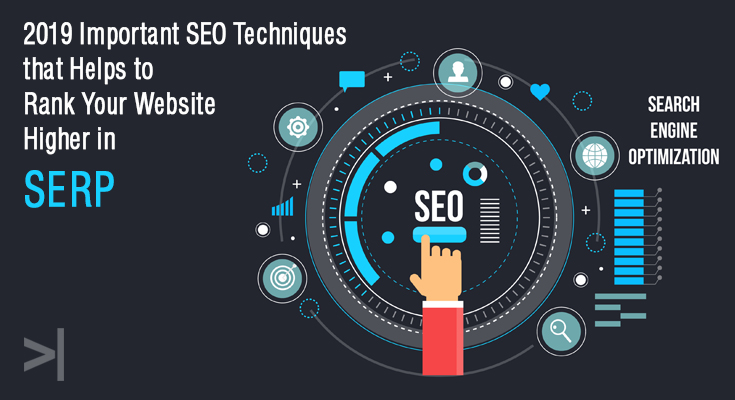 2019-Important-SEO-Techniques-that-Helps-to-Rank-Your-Website-Higher-in-SERP